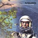 Trouble thumbnail