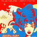 Pleasure Vibrations thumbnail