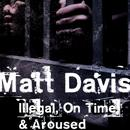 Illegal On Time & Aroused thumbnail