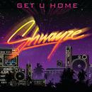 Get U Home (Radio Single) thumbnail
